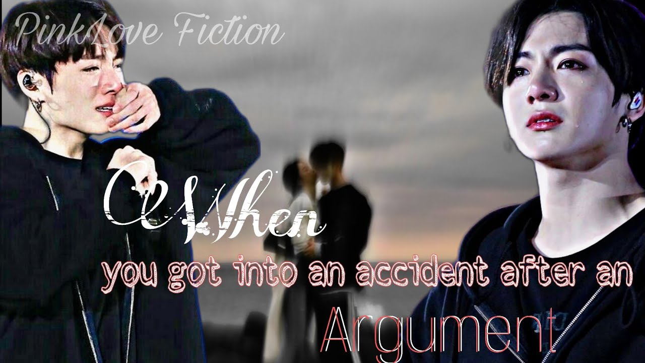 Download When you got into an accident after an Argument || Jungkook Oneshot💫