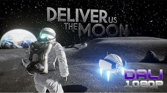 Deliver Us The Moon PC Gameplay 60fps 1080p