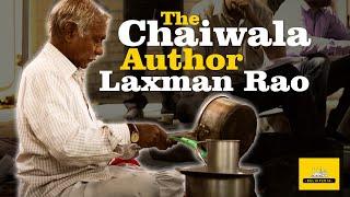 LAXMAN RAO : The Chaiwala Author