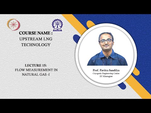 Lecture 15: Flow Measurement In Natural Gas -I