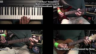 Four Instruments - One Guy - CRAB RAVE Multi - Instrument Cover - Guitar Bass Uke Piano