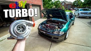 $600 EBAY TURBO KIT FOR THE SLEEPER CIVIC!!