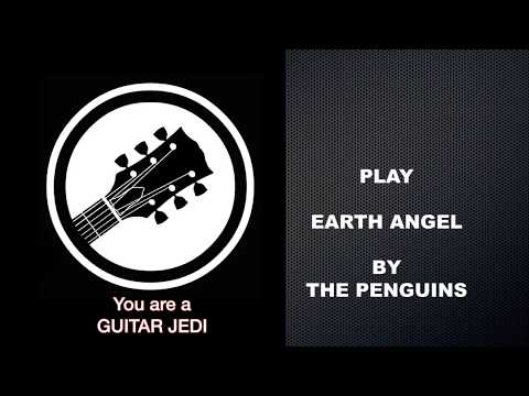 Learn to Play Earth Angel on Guitar