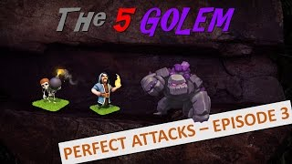 Clash of Clans - Perfect Attacks (5 Golem - with live War raid)