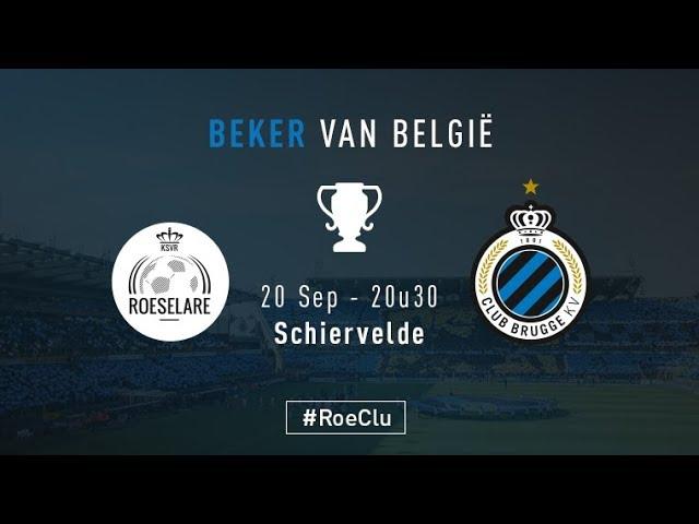 ROESELAERE - CLUB BRUGGE | Matchverslag Crokycup | 2017-2018