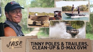 Ask Jase: Tinnie poles & Trailers, Clean-up & D-max GVM ► All 4 Adventure TV