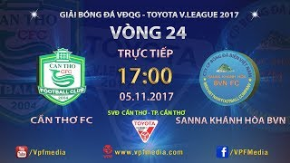 Can Tho vs Khanh Hoa Nha Trang full match