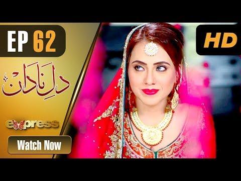 Dil E Nadaan - Episode 62 - Express Entertainment Dramas