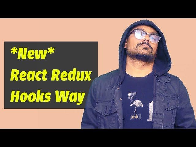 React Redux using Hooks ( NEW useSelectore & useDispatch )