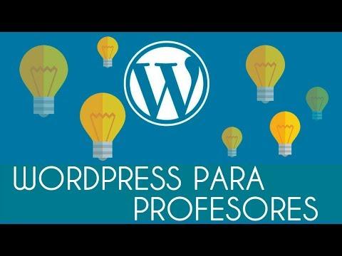 Cómo usar WordPress en educación - Ideas para profes