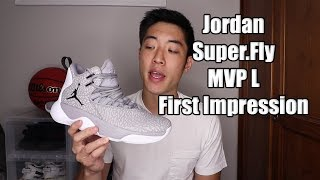 Jordan Super.Fly MVP L Review / First Impression