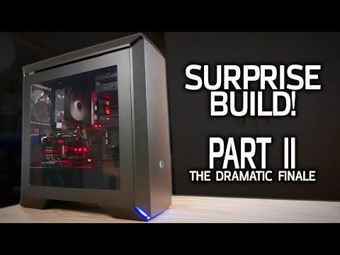 Building a PC for a Special Someone! Part 2 – The Dramatic Finale