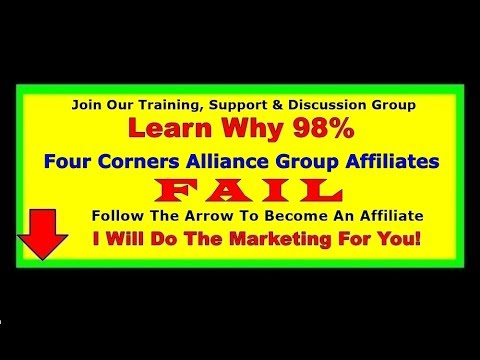 Why 98% Four Corners Alliance Group Affiliates Fail | 4 Corners Alliance Group Training Scam Review
