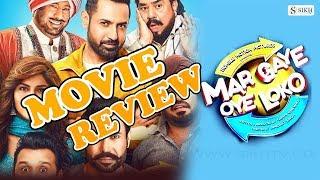 Mar Gaye Oye Loko  ||   Full Movie Review  || Pollywood Movie