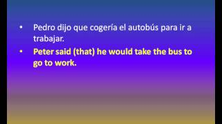 For Spanish speakers: Reported Speech: exercise 1. Translation exercises from Spanish to English