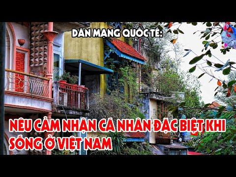 Dân Mạng Quốc Tế Nêu Cảm Nhận Cá Nhân Đặc Biệt Khi Sống ở Việt Nam