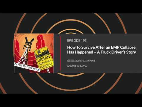 E195: How To Survive After an EMP Collapse Has Happened - A Truck Driver's Story