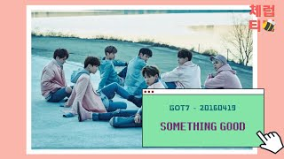 Got7 something good 中字 original video: https://youtu.be/-xe8v2is5vw subtitles: where1993@ptt/pixnet subtitles modified by me