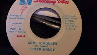 Sister Nancy - Come Stronger - Shocking Vibes