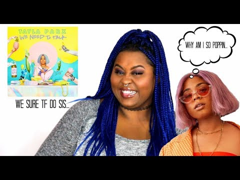 Tayla Parx - We Need To Talk  REACTION