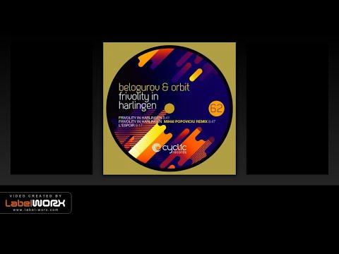 Belogurov & Orbit - Frivolity In Harlingen (Original Mix)
