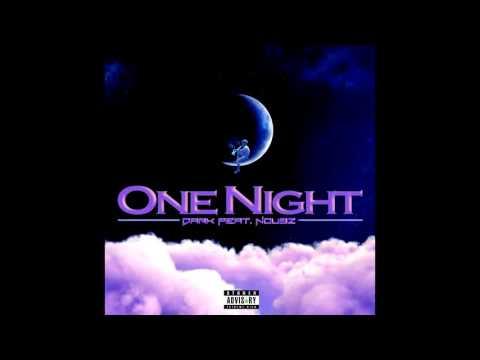 Nou9z - ☮ne Night X Dark (CDQ)