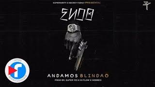 Endo - Andamos Blindao (Prod. by Super Yei, Hi Flow & Hebreo) thumbnail
