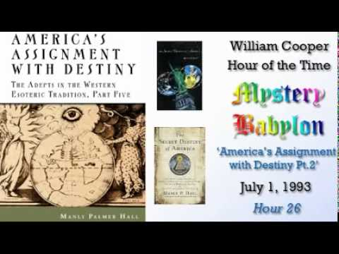 William Cooper - Mystery Babylon #26: America's Assignment with Destiny 2/3