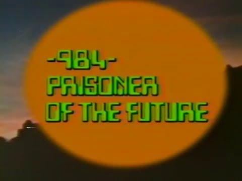 Download [Trailer] 984 - Prisoner of the Future