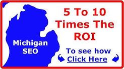 Michigan SEO Company Delivers Huge ROI (#1 SEO companies MI) Expert Service Grand Rapids, Detroit