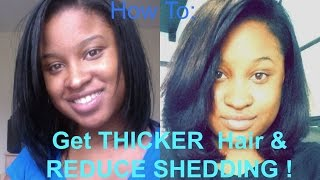 REDUCE SHEDDING & Get THICKER Hair !!