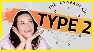 ENNEAGRAM Type 2 | Annoying Things 2s Do and Say!