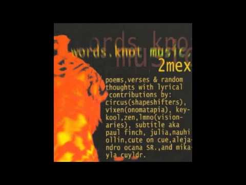 2Mex ‎- Words Knot Music (2000)