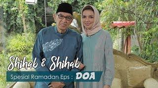 Shihab & Shihab eps. 18 - Doa