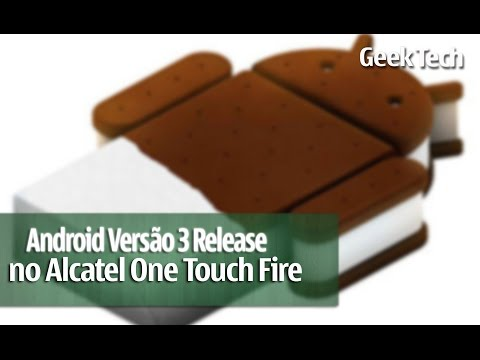 Android Versão 3 Release no Alcatel Onetouch Fire