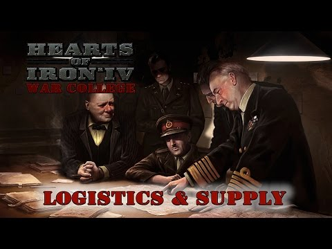 Hearts of Iron IV Supply and Logistics Guide - War College 301