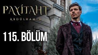 Payitaht Abdülhamid 115. Bölüm