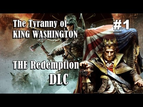 assassins-creed-iii---the-tyranny-of-king-washington-dlc---the-redemption-(part-1)