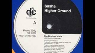 Sasha - Higher Ground (big brother