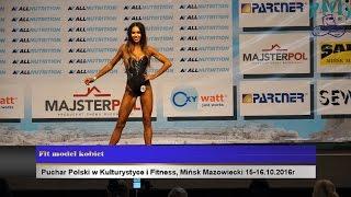 PP w Kulturystyce i Fitness Mińsk Mazowiecki 15 16 10 2016 Fit model kobiet