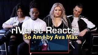 rIVerse Reacts: So Am I by Ava Max - M/V Reaction