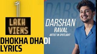 Dhokha Dhadi Ft. Darshan Raval