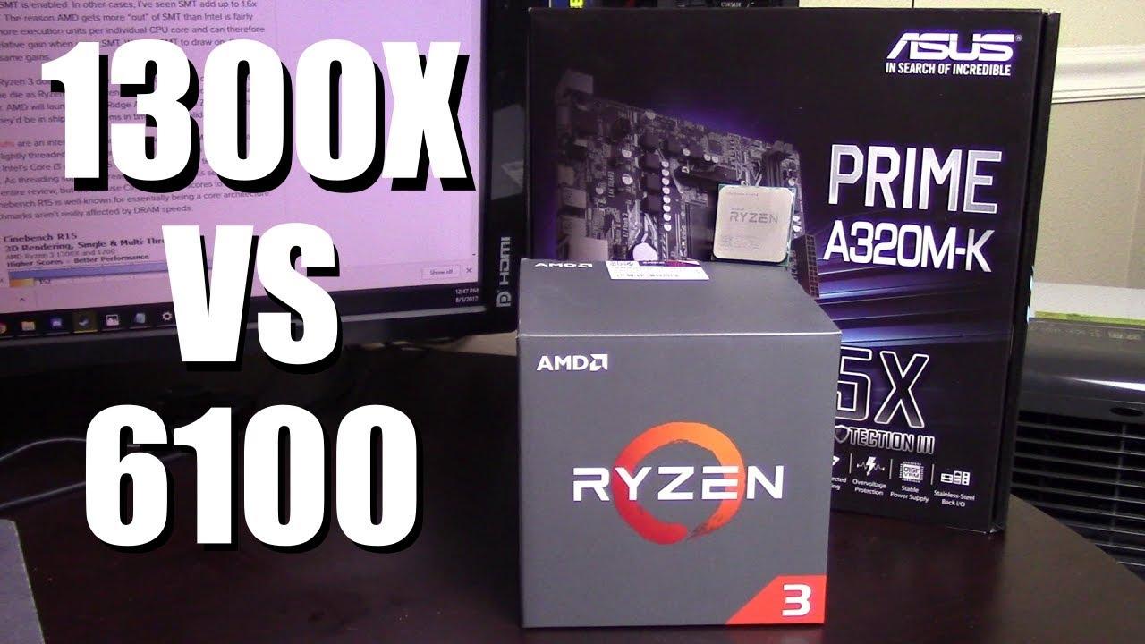 AMD Ryzen 3 1300X vs Intel I3 6100