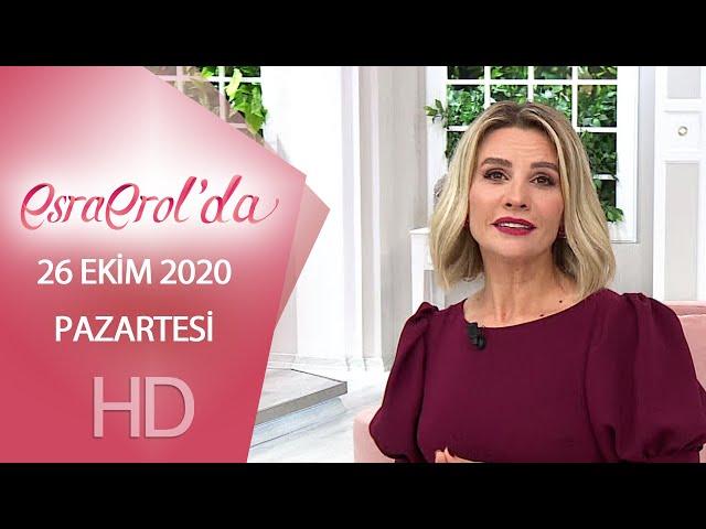 Esra Erol'da 26 Ekim 2020   Pazartesi