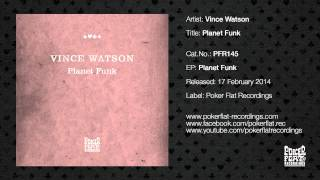 Vince Watson: Planet Funk