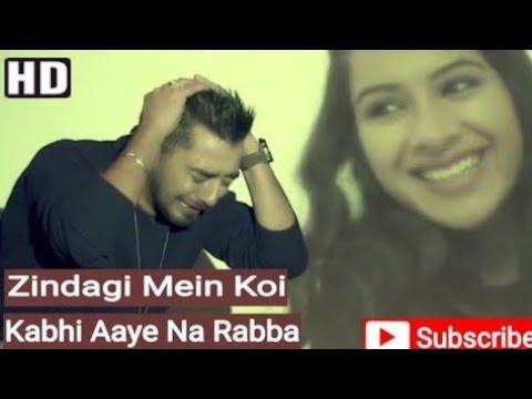Zindagi Mein Koi Kabhi Aaye Na Rabba [ Full Sad Song ] Musafir