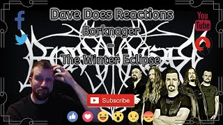 Borknager - The Winter Eclipse - Dave Does Reactions