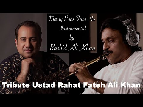 Meray Pass Tum Ho Instrumental Cover By Rashid Ali Khan Saxophonist