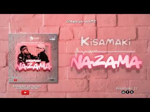 kisamaki---nazama-(official-audio)