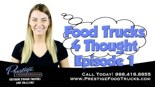 Food Trucks 4 Thought E. 1